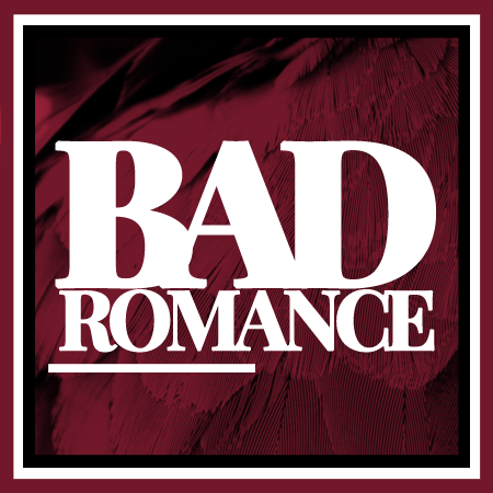 BAD ❤ ROMANCE Ad